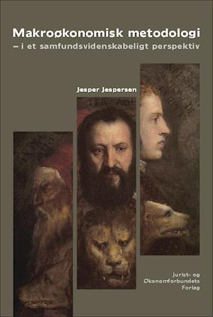 Makroøkonomisk metodologi af Jesper Jespersen