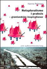 Retspluralisme i praksis - grønlandske inspirationer