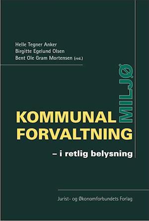 47af68e9e30ec Kommunal Miljøforvaltning hent PDF Helle Tegner Anker - trivasacon