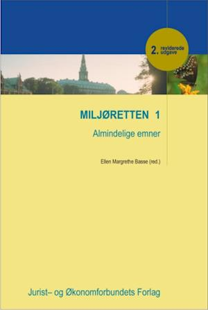 Miljøretten 1 af Ellen Margrethe Basse