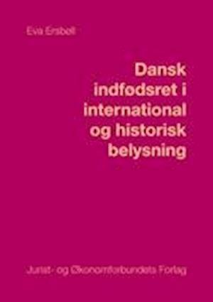 Dansk indfødsret i international og historisk belysning
