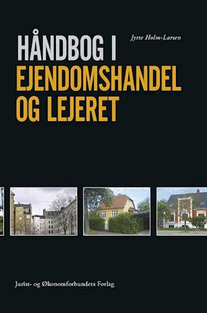 Billede af Håndbog i ejendomshandel og lejeret-Jytte Holm Larsen-E-bog