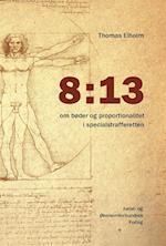 8:13 – om bøder og proportionalitet i specialstrafferetten
