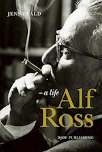 Alf Ross – a life