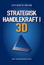 Strategisk handlekraft i 3D af Tune Hein, Lotte Bøjer