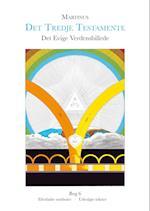Det Evige Verdensbillede, bog 6 (Det Tredje Testamente)