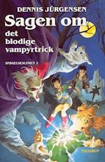 Sagen om det blodige vampyrtrick (Spøgelseslinien, nr. 2)