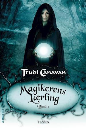 Magikerens lærling. Tessia