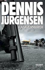 Kadavermarch af Dennis Jürgensen