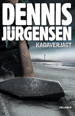 Bog, hæftet Kadaverjagt af Dennis Jürgensen