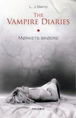 The vampire diaries. Mørkets brødre (The Vampire Diaries)