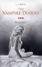 The Vampire Diaries #3 Raseriet (Softcover) (The Vampire Diaries 3)