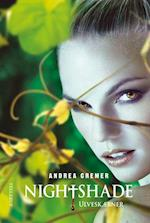 Nightshade. Ulveskæbner af Andrea Cremer