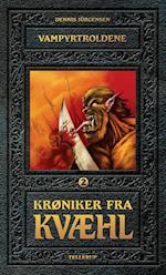 Vampyrtroldene (Krøniker fra Kvæhl, nr. 2)