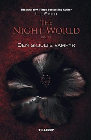The night world. Den skjulte vampyr