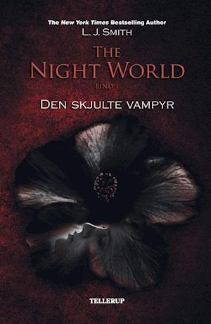 The night world. Den skjulte vampyr