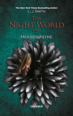 The night world. Heksesøstre