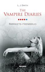 The vampire diaries. Mørkets frembrud (The Vampire Diaries)