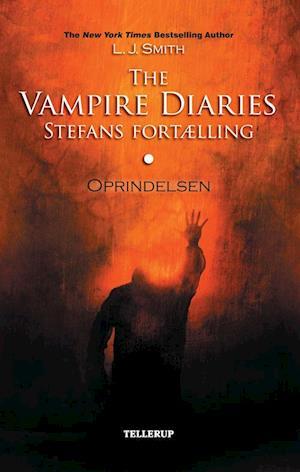 The vampire diaries - Stefans fortælling. Oprindelsen