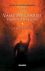 The vampire diaries - Stefans fortælling. Oprindelsen af L.J. Smith