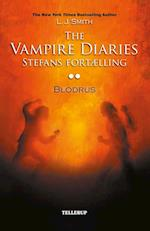 The vampire diaries - Stefans fortælling. Blodrus (The Vampire Diaries)