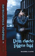 Den døde piges bal (The Morganville Vampires, nr. 2)