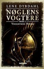 Nøglens vogtere. Visigotens hjelm (Nøglens Vogtere 2)