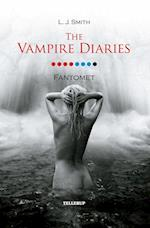 The vampire diaries. Fantomet (The Vampire Diaries 8)