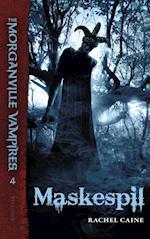 Maskespil (The Morganville Vampires, nr. 4)