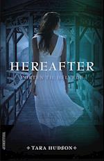 Hereafter. Porten til helvede (Hereafter 3)