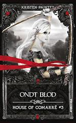 Ondt blod (House of Comarre, nr. 3)