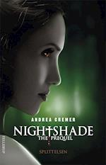 Nightshade, the prequel - splittelsen (Nightshade The prequel, nr. 1)