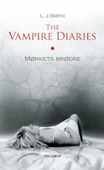 The Vampire Diaries #1: Mørkets brødre (The Vampire Diaries, nr. 1)