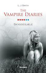 The Vampire Diaries #6: Skyggesjæle af L. J. Smith