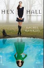 Hex Hall #1: Dæmonens Hævn (Hex Hall, nr. 1)