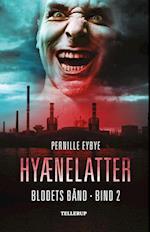 Blodets bånd #2: Hyænelatter af Pernille Eybye