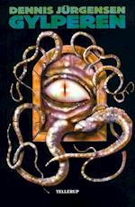 Cthulhu-mytologi #2: Gylperen (Cthulhu-mytologi, nr. 2)