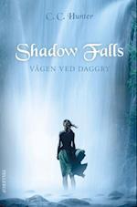 Shadow Falls #2: Vågen ved daggry (Shadow Falls, nr. 2)