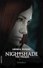 Nightshade, the prequel - oprøret (Nightshade The prequel, nr. 2)