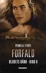 Forfald af Pernille Eybye