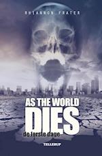 As the World Dies #1: De første dage af Rhiannon Frater