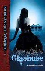The Morganville Vampires #1: Glashuse (The Morganville Vampires, nr. 1)
