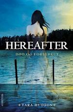 Hereafter #1: Død og forelsket (Hereafter, nr. 1)