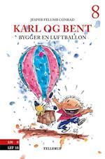 Karl og Bent bygger en luftballon (Karl og Bent, nr. 8)