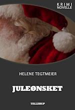 Kriminovelle - Juleønsket af Helene Tegtmeier