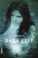 Dark Life #2: Den sunkne by (Dark Life, nr. 2)