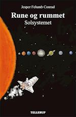 Rune og rummet #1: Solsystemet (Rune og rummet, nr. 1)