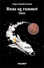 Rune og rummet #2: Mars (Rune og rummet, nr. 2)