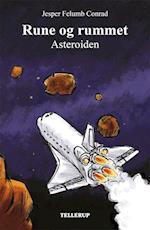 Rune og rummet #4: Asteoriden (Rune og rummet, nr. 4)