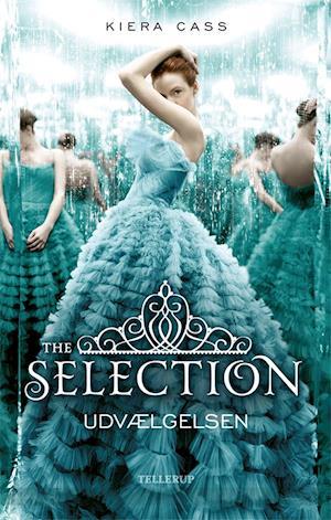 The Selection #1: Udvælgelsen af Kiera Cass